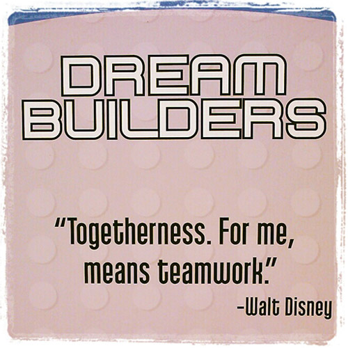 Teamwork Quotes, Togetherness For Me Means Teamwork, Walt Disney Quotes